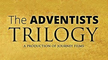Adventists Trilogy